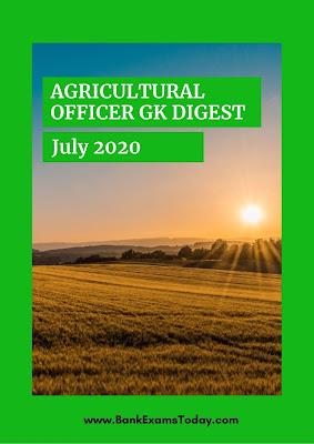 Agricultural Officer GK Digest: July 2021