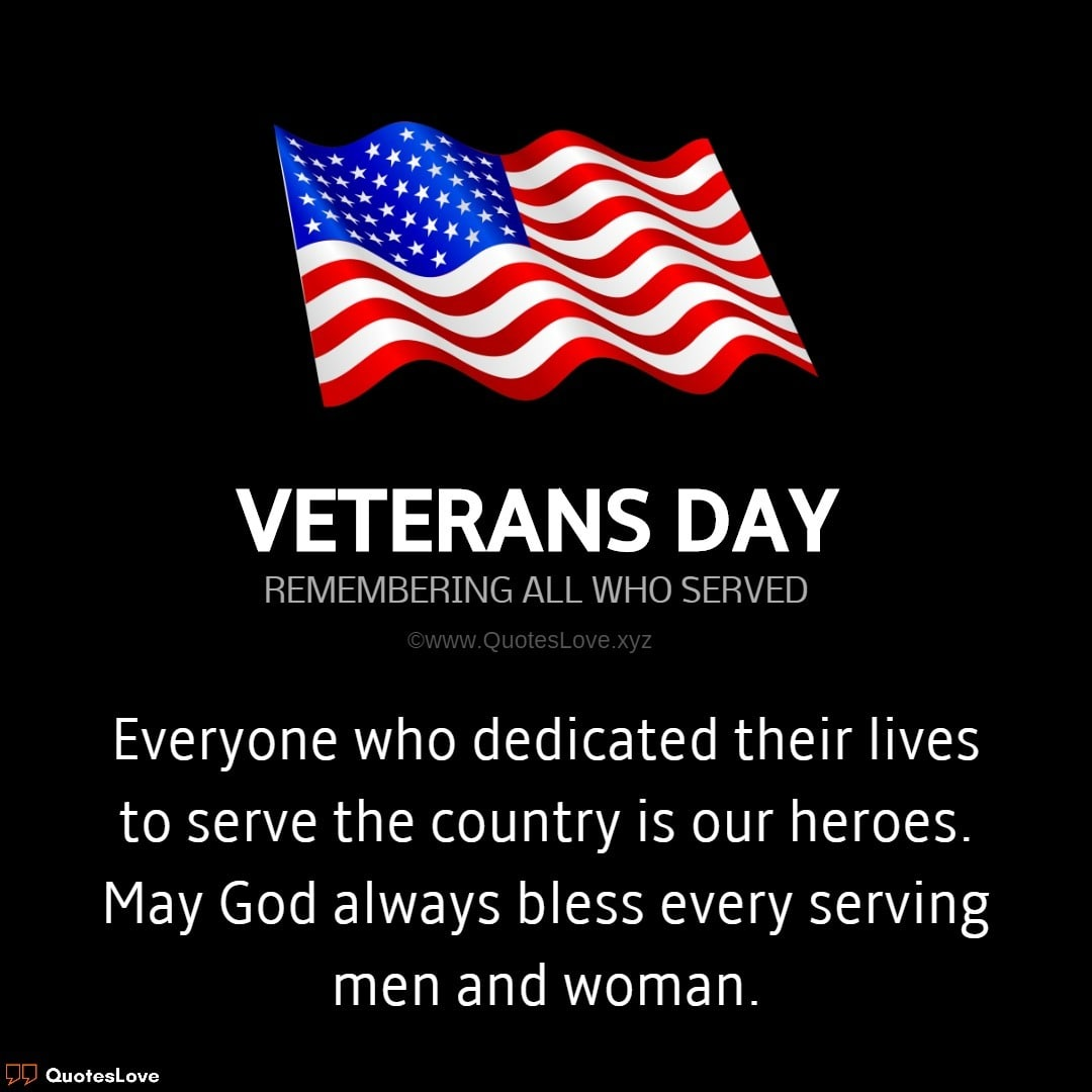 Veterans Day Quotes, Sayings, Slogans, Wishes, Greetings, Messages, Images, Poster, Pictures, Photos