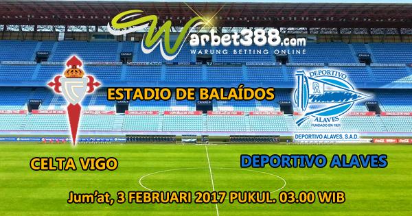 Situs MAXBET Online Terbesar - Prediksi Copa Del Rey Celta Vigo vs Deportivo Alaves 3 Februari 2017