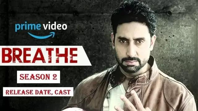 Breathe Season 2, Web Series movie Trailer, Release Date, Cast ...