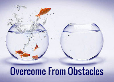 How-To-Overcome-From-Obstacles, Overcome-Obstacles, Defeat-With-Obstacles, Overcoming-Obstacles, Kill-the-Obstacles, Obstacles