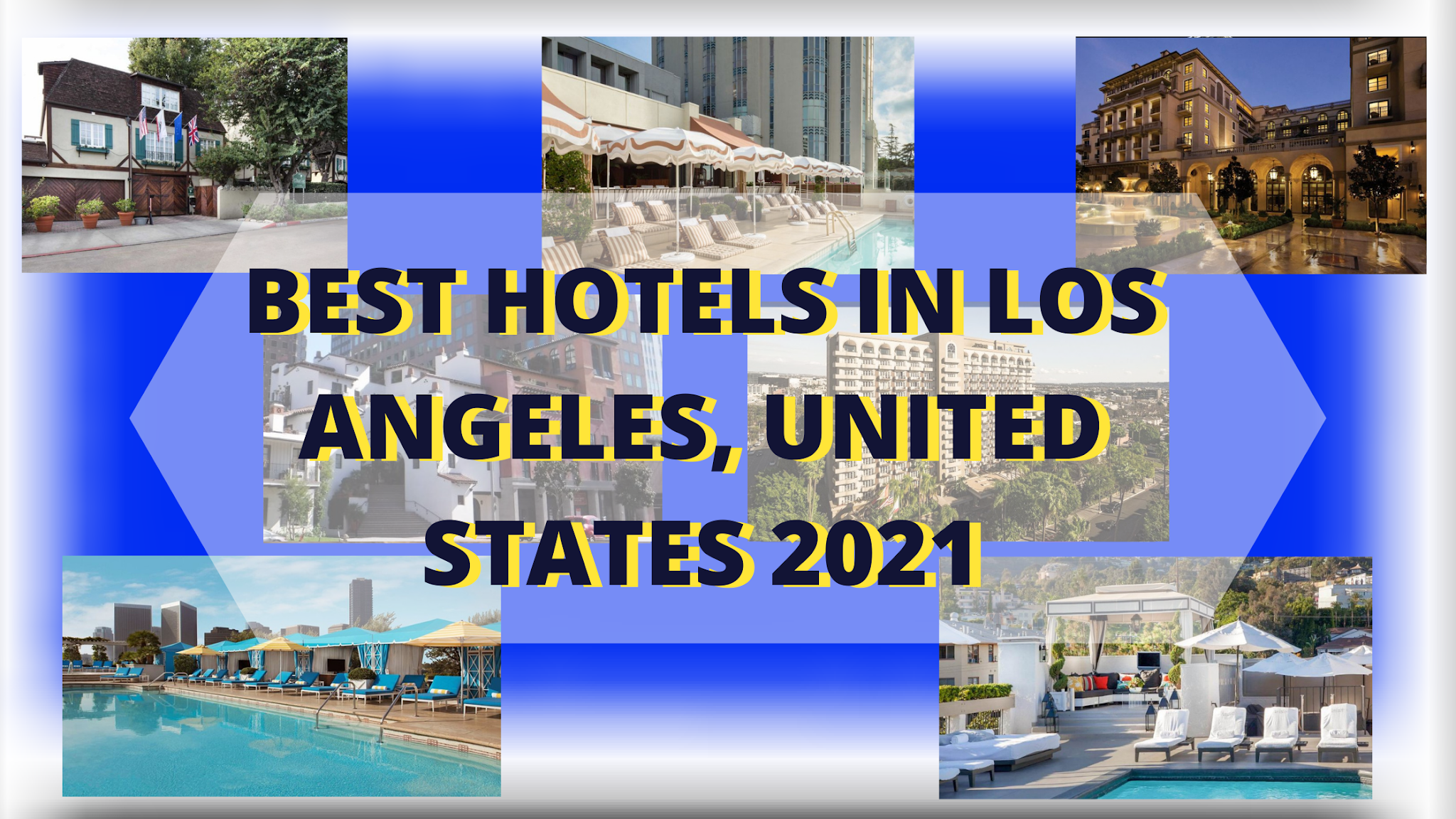 Best Hotels in Los Angeles, the United States 2021