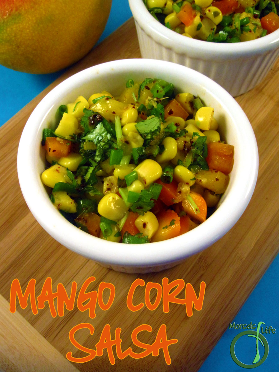 Morsels of Life - Mango Corn Salsa - Combine mango, corn, and some bell pepper for a sweetly tropical flavored mango corn salsa.