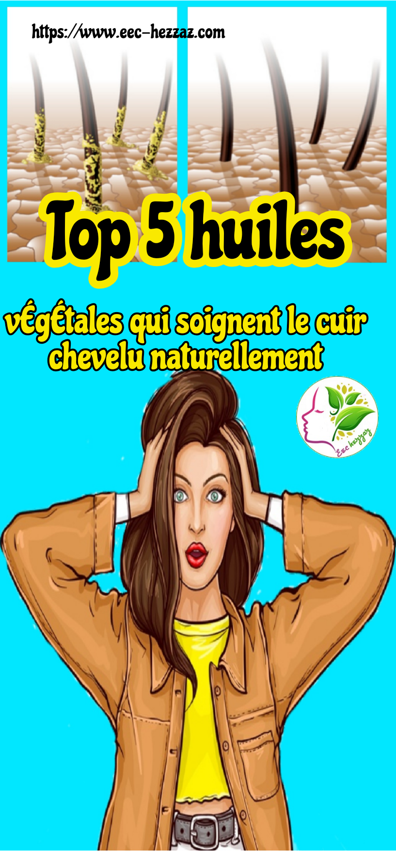 Top 5 huiles végétales qui soignent le cuir chevelu naturellement