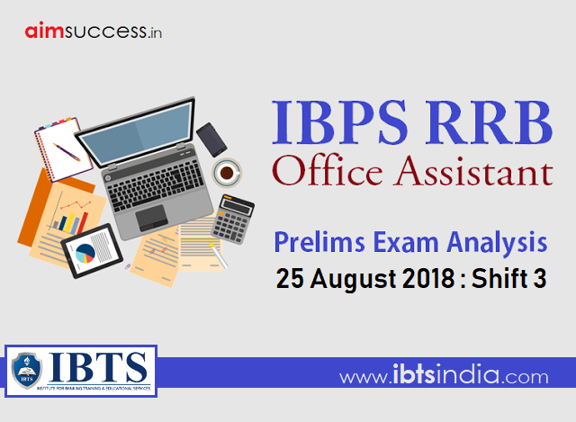IBPS RRB Office Assistant Prelims Exam Analysis: 25 August 2018 - Shift 3