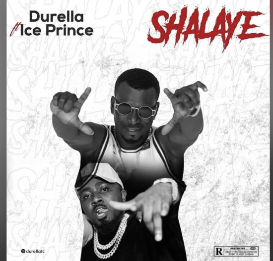 Durella-Shalaye-Ft-Ice-Prince-mp3-download-Teelamford