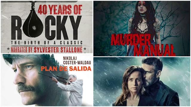 Trailer de 'Ofrenda a la tormenta', 'Plan de salida', 'Murder Manual' y '40 años de Rocky: el nacimiento de un clásico