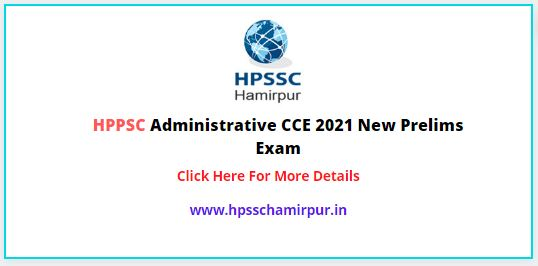 HPPSC Administrative CCE 2021 New Prelims Exam Date Released