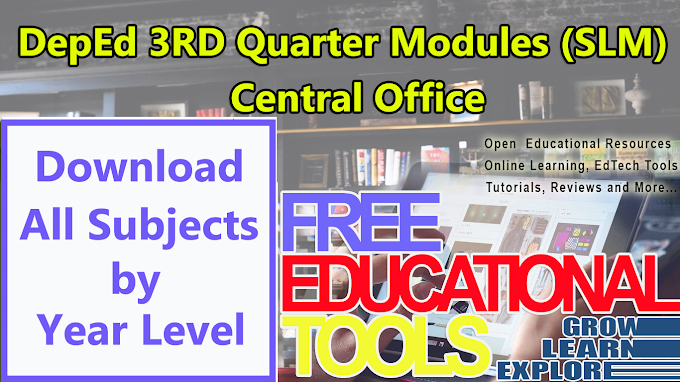 DepEd Third Quarter Modules (SLM) in All Subjects Per Grade/Year Level for S.Y 2020-2021