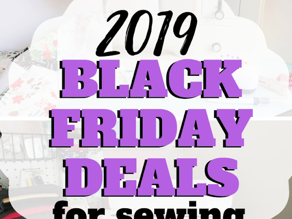 Black Friday Deals for Sewing and Crafting 2019