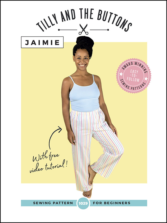 Jaimie pyjama bottoms, trousers, pants and shorts sewing pattern - Tilly and the Buttons