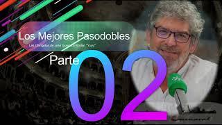 """Los mejores Pasodobles de José Guerrero Roldán """"Yuyu"""" (1989-2010): PARTE 2"""