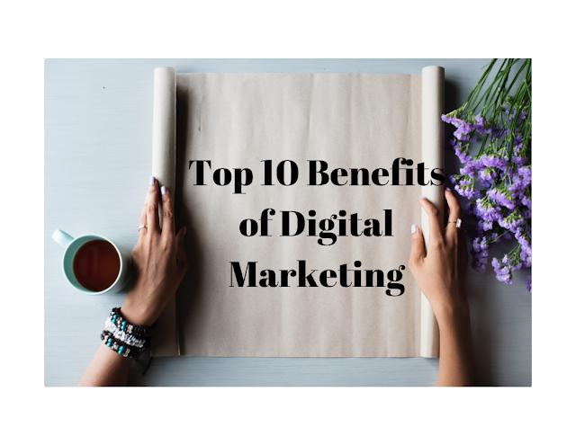 Top-10-Benefits-of-Digital-Marketing-The Agrawal Neha Blog