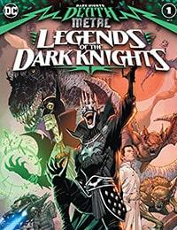 Dark Nights: Death Metal Legends of the Dark Knights