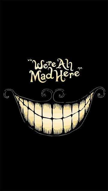 iPhone 5 Wallpaper we are all mad here  5s 5c 6