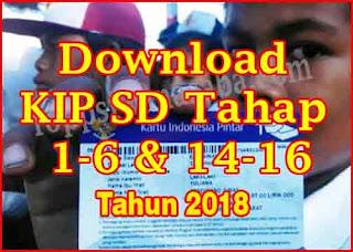 Download KIP SD Tahap 1-6 dan 14-16 Tahun 2018