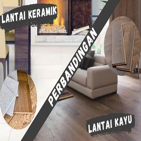 perbandingan lantai keramik dan lantai kayu