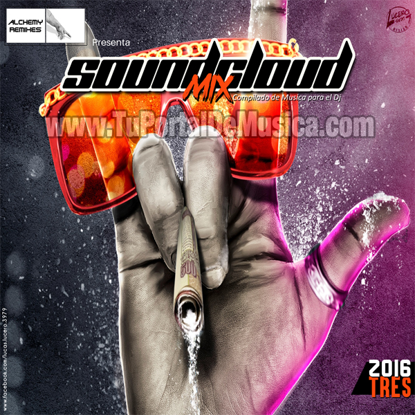 Soundcloud Mix Volumen 3 (2016)