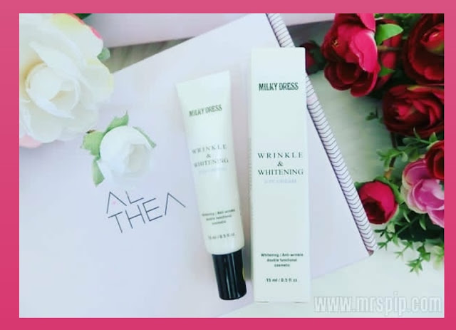 Review eye cream MILKY DRESS; whitening and wrinkles go away