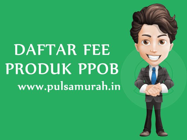 Daftar Fee Bayar Tagihan Online PPOB Terlengkap & Tiket Murah PulsaMurah.in
