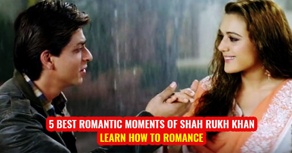 shah rukh khan best romantic scene learn how to be romantic