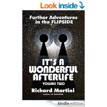 Its a Wonderful Afterlife Volume Two Kindle Edition