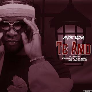 Download Audio | Ange Taina – Te Amo mp3