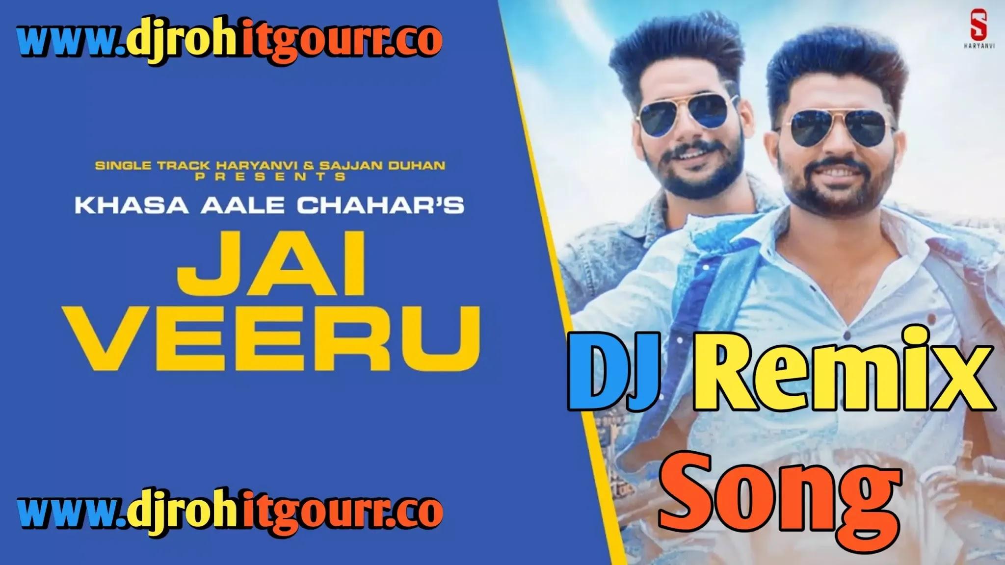Jai Veeru Dj Remix Song