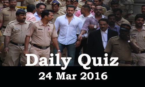 Daily Current Affairs Quiz - 24 Mar 2016