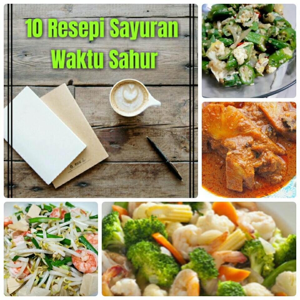 10 resepi sayuran untuk sahur