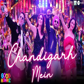 Chandigarh Mein Lyrics - Good Newwz Hindi Movie (2019)
