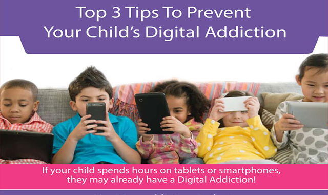 Top 3 Tips To Prevent Your Kid's Digital Addiction #infographic