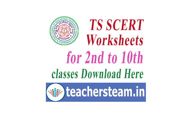download TS SCERT worksheets 2nd to 10th class students