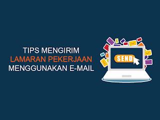 tips mengirim lamaran pekerjaan menggunakan e-mail