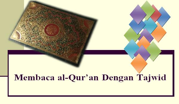 Pendapat Ulama Tentang Hukum Bacaan Tajwid Dalam Al-Qur'an