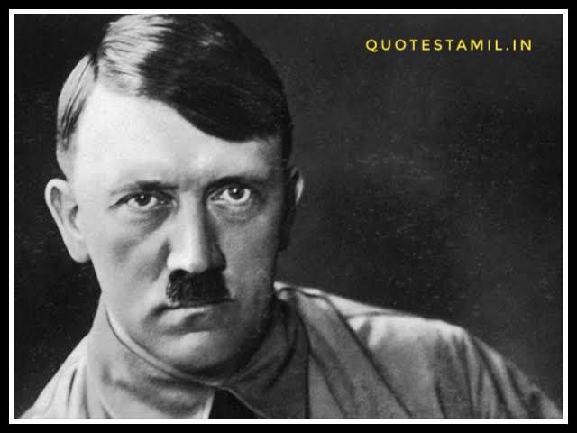 ஹிட்லர் பொன்மொழிகள் | Hitler quotes in tamil