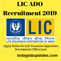 LIC ADO Recruitment 2019