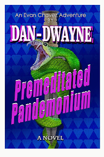 https://www.amazon.com/Premeditated-Pandemonium-Evan-Chavez-Adventure-ebook/dp/B07K345GS2/ref=sr_1_1?ie=UTF8&qid=1541433786&sr=8-1&keywords=premeditated+pandemonium