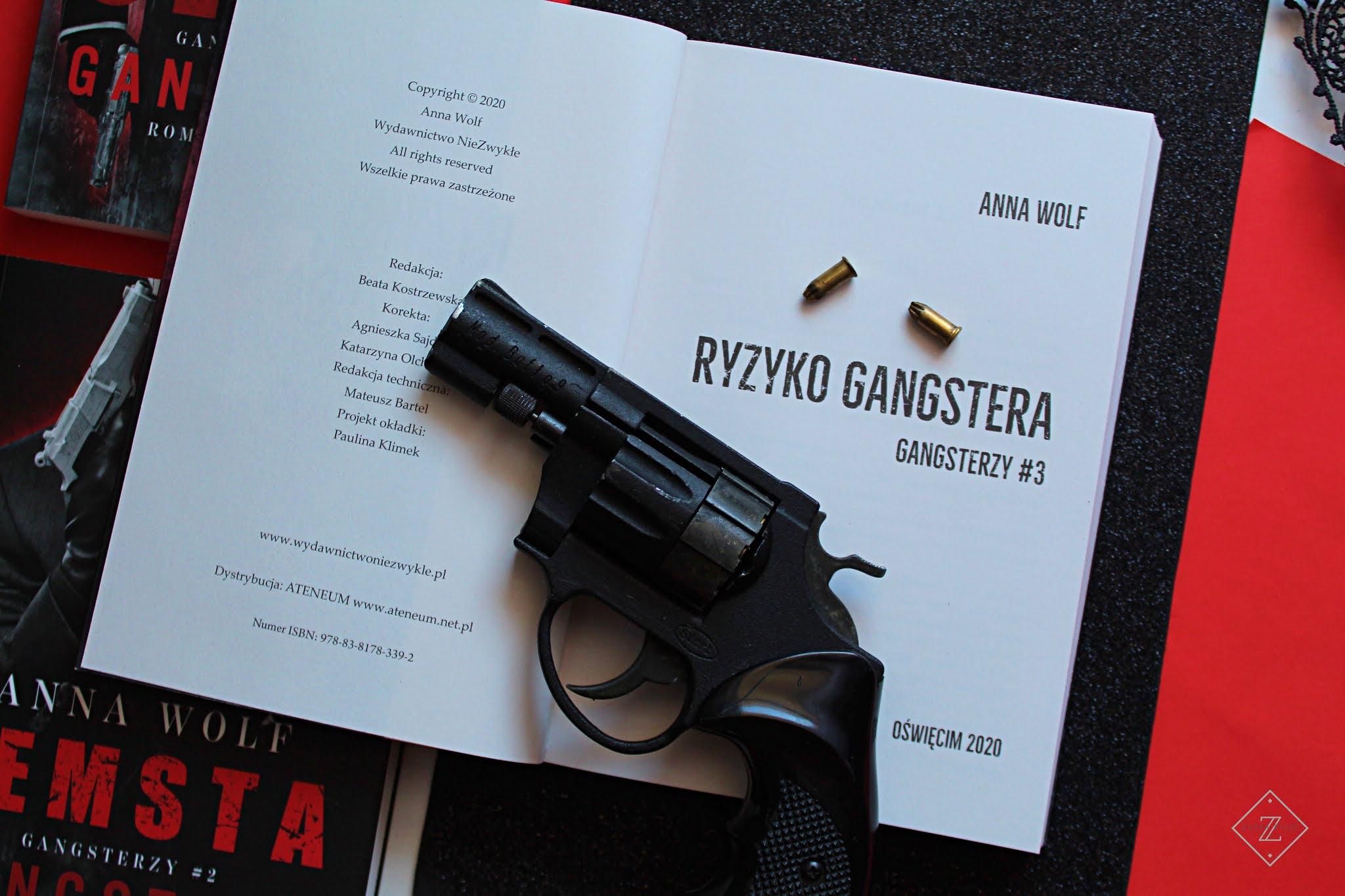 """Anna Wolf """"Ryzyko gangstera"""" - recenzja książki"""