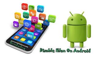 Iklan suatu kegiatan promosi yang memberitahukan kepada semua orang yaitu suatu hal baran Cara Disable Iklan Pada Aplikasi Android 100 % Work