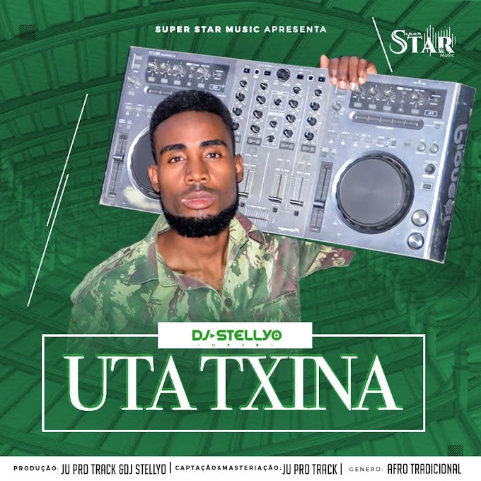 DOWNLOAD FREE MP3: Dj Stellyo-Uta Txina (Original mix)