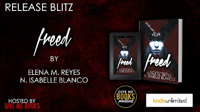 Release Blitz: Freed by Elena M. Reyes & N. Isabelle Blanco