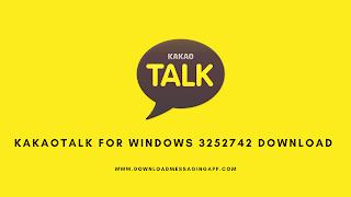 KakaoTalk for Windows 3252742 Download