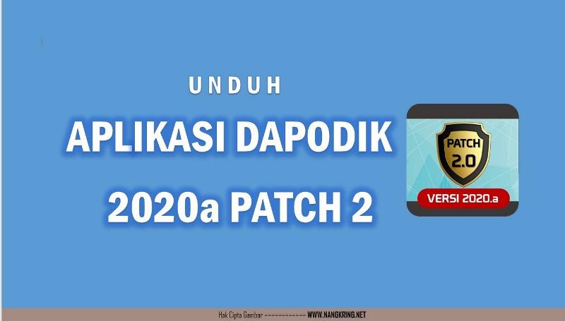 Telah rilis Aplikasi Dapodikdasmen Versi 2020.a Patch 2 pada tanggal 21 November 2019. Aplikasi Dapodikdasmen Versi 2020.a Patch 2 ini hsil tindak lanjut dari laporan-laporan adanya bugs pada Aplikasi Dapodikdasmen versi 2020.a Patch 1 yaitu pada saat akan melakukan sinkronisasi dan juga adanya kesulitan dalam pemutakhiran akun GTK.