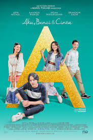 Download A Aku Benci dan Cinta (2017) Full Movie
