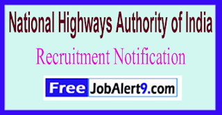 National Highways Authority of IndiaNHAI Recruitment Notification 2017Last Date 31-07-2017