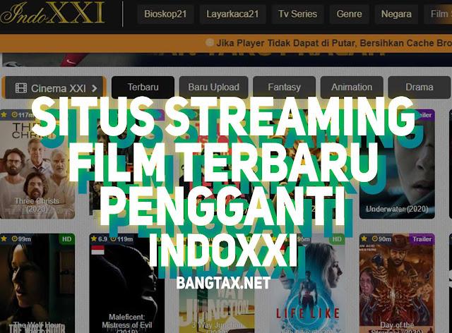 14 Situs Streaming Film Gratis Terbaru Dan Terupdate Pengganti INDOXXI