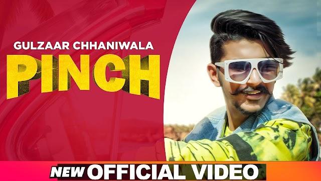 पिंच लिरिक्स / Pinch Lyrics in Hindi - Gulzaar Chaniwala