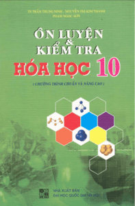 Ôn Luyện và Kiểm Tra Hóa Học 10 - Trần Trung Ninh