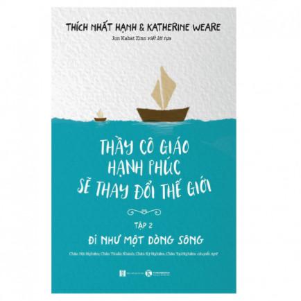 Thầy Cô Giáo Hạnh Phúc Sẽ Thay Đổi Thế Giới - Tập 2 ebook PDF-EPUB-AWZ3-PRC-MOBI